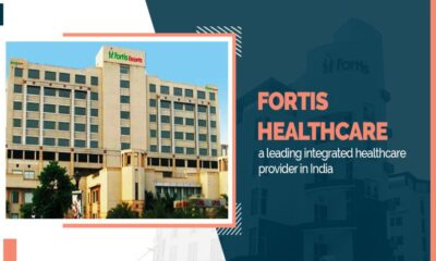 Brand analysis of Fortis Healthcare, a leading integrated healthcare provider in India