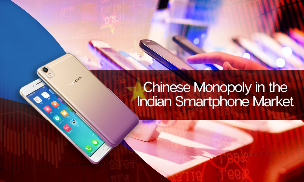The Chinese question: Are we looking at a Chinese monopoly in the Indian smartphone market?