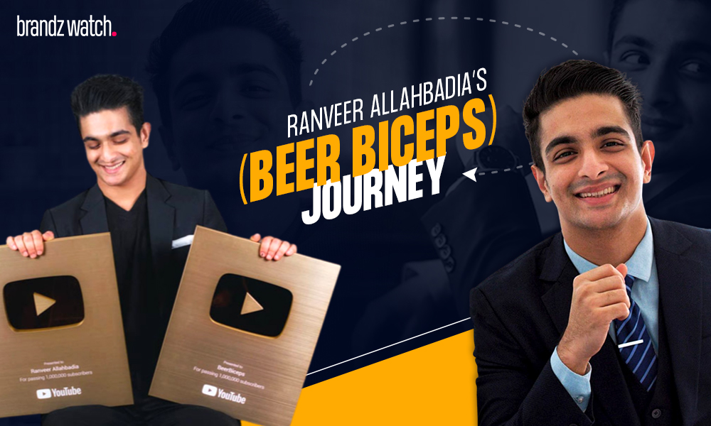 Ranveer Allahbadia's (Beer Biceps) Journey from a YouTuber to a Young Entrepreneur