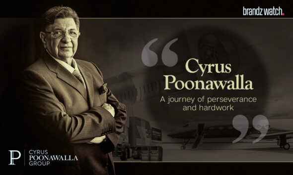 Cyrus Poonawalla Group of companies – A journey of perseverance and hardwork